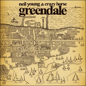 Neil Young and Crazy Horse - Greendale