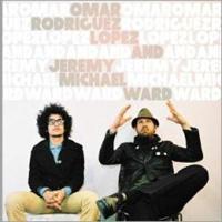 Omar Rodriguez-Lopez & Jeremy Michael Ward