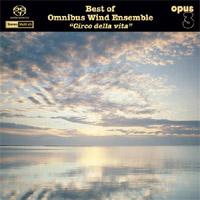 "Omnibus Wind Ensemble Best of Omnibus Wind Ensemble ""Circo della vita"""