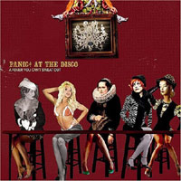 Panic At The Disco – A Fever You Can Sweat Out