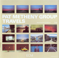 Pat Metheny Group - Travels