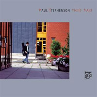 Paul Stephenson - These Days