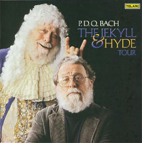P.D.Q. Bach- The Jekyll & Hyde Tour