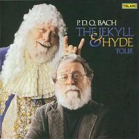 P.D.Q. Bach- The Jekyll & Hyde Tour