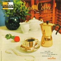 Peggy Lee, Black Coffee