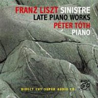 Franz Liszt Sinistre Late Piano Works