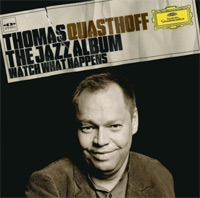 Thomas Quasthoff - The Jazz Album, watch what happens