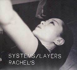Rachel`s - Systems/Layers