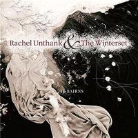 Rachel Unthank & the Winterset - The Bairns