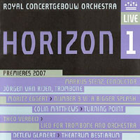 Royal Concertgebouw Orchestra – Horizon 1 (Premières 2007)