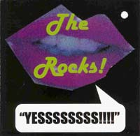 The Rocks - Yessssssss