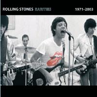 The Rolling Stones, Rarities 1971-2003