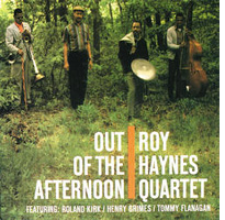 Roy Hanes Quartet - Out Of The Afternoon