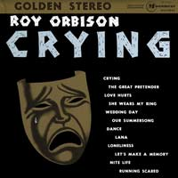Roy Orbison; Crying