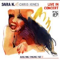 Sara K. & Chris Jones - Are We There Yet?