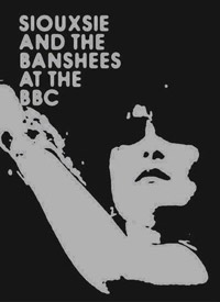 Siouxsie & the Banshees - At the BBC