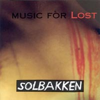 Solbakken - Music for Lost