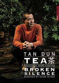 Tan Dun – Tea / Broken Silence