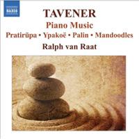 Tavener - Piano Music - Ralph van Raat
