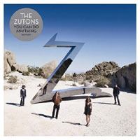 The Zutons- You can do anything