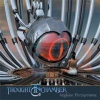 Thought Chamber – Angular Perceptions