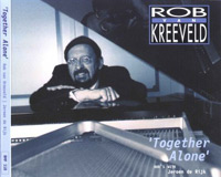 Rob van Kreeveld - Together Alone2
