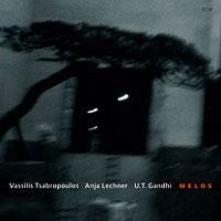 Vassilis Tsabropoulos/Anja Lechner/U.T. Gandhi - Melos