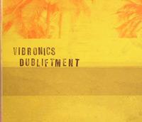 Vibronics- Dubliftment