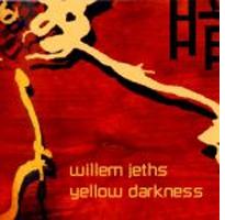 Willem Jeths - Yellow Darkness